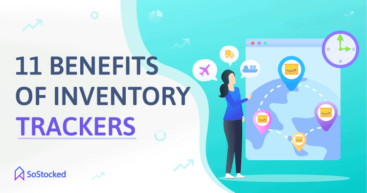 Ways Amazon Inventory Trackers Improve Inventory Management