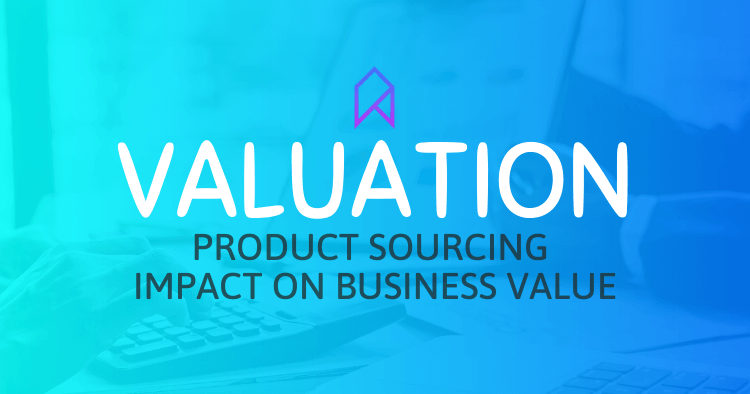 Impact Product Sourcing Has On Amazon Business Valuation