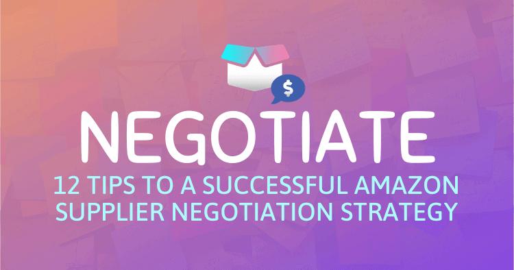 Amazon Supplier Negotiation Strategy