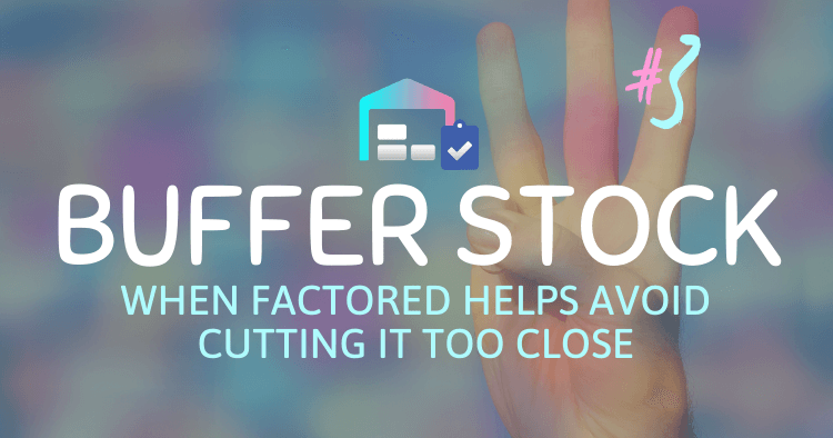 Factoring Buffer Stock Amazon Inventory Technique