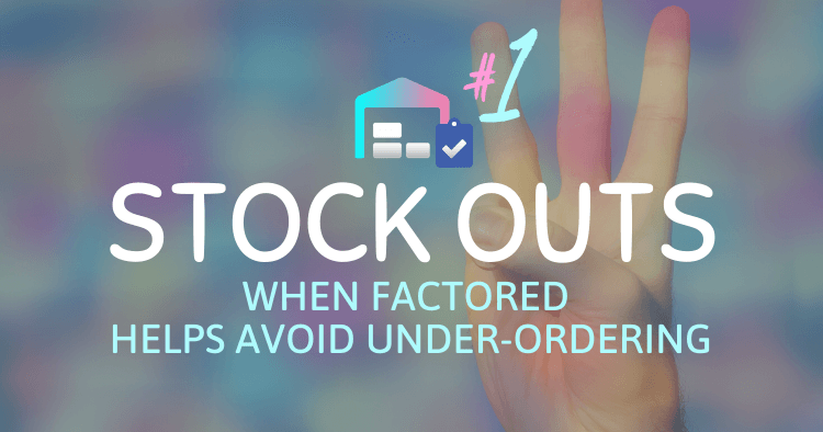 Factoring Stock Outs Amazon Inventory Technique