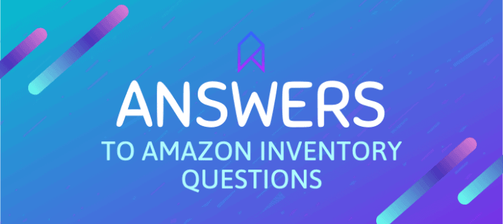 Amazon Inventory Answers to Common Amazon Inventory Questions