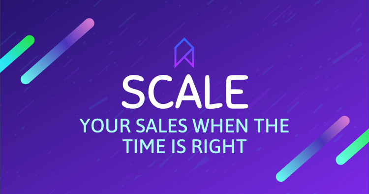 Scale Amazon Sales When The Time Is Right