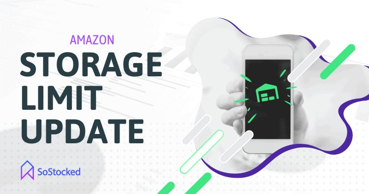 Amazon Storage Limits Update