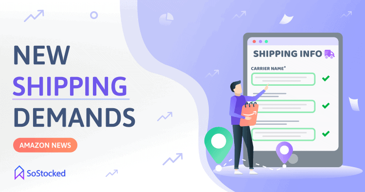 New Shipping Requirements for Amazon Sellers