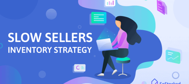 Slow Sellers Inventory Strategy for Amazon Sellers