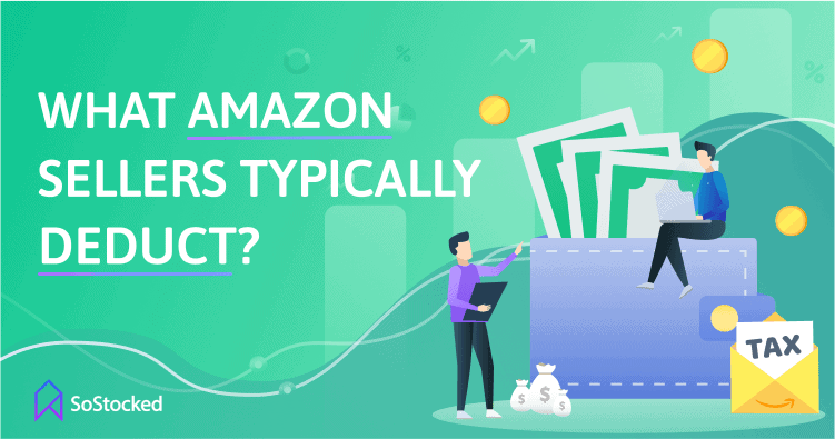 What Do Amazon Sellers Typically Deduct On Their Taxes