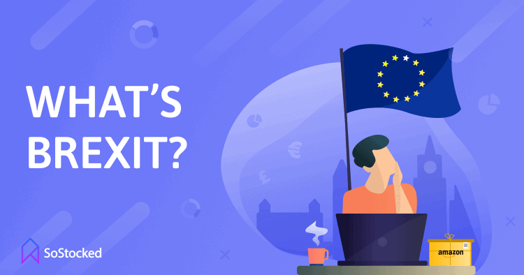 What Is Brexit As It Relates to Inventory Management and Ecommerce