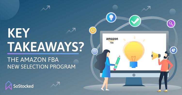 Summary of Amazon FBA New Selection Program