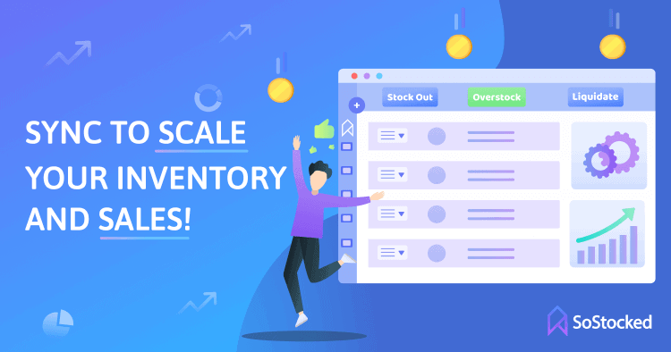 Sync to Scale Your Amazon Inventory and Amazon Sales