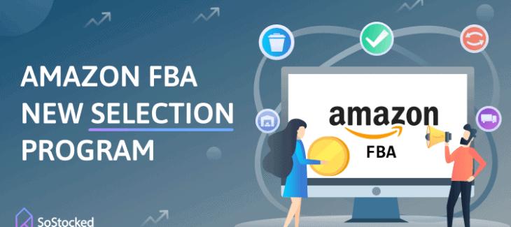 The Amazon FBA New Selection Program