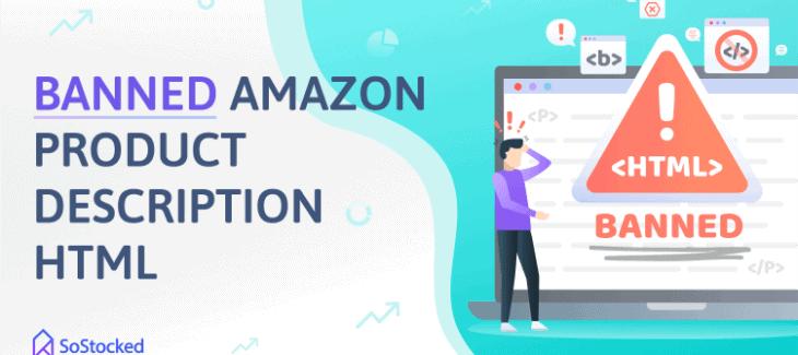 Banned Amazon Product Description HTML