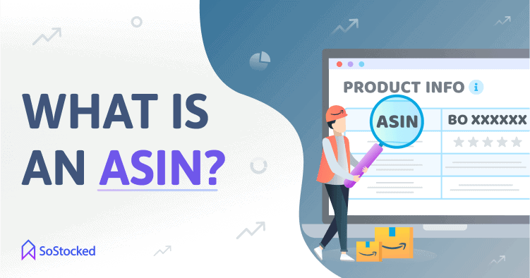 What Is An ASIN Amazon Standard Identification Number