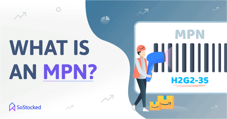 What is an MPN is a Manufacturer Part Number