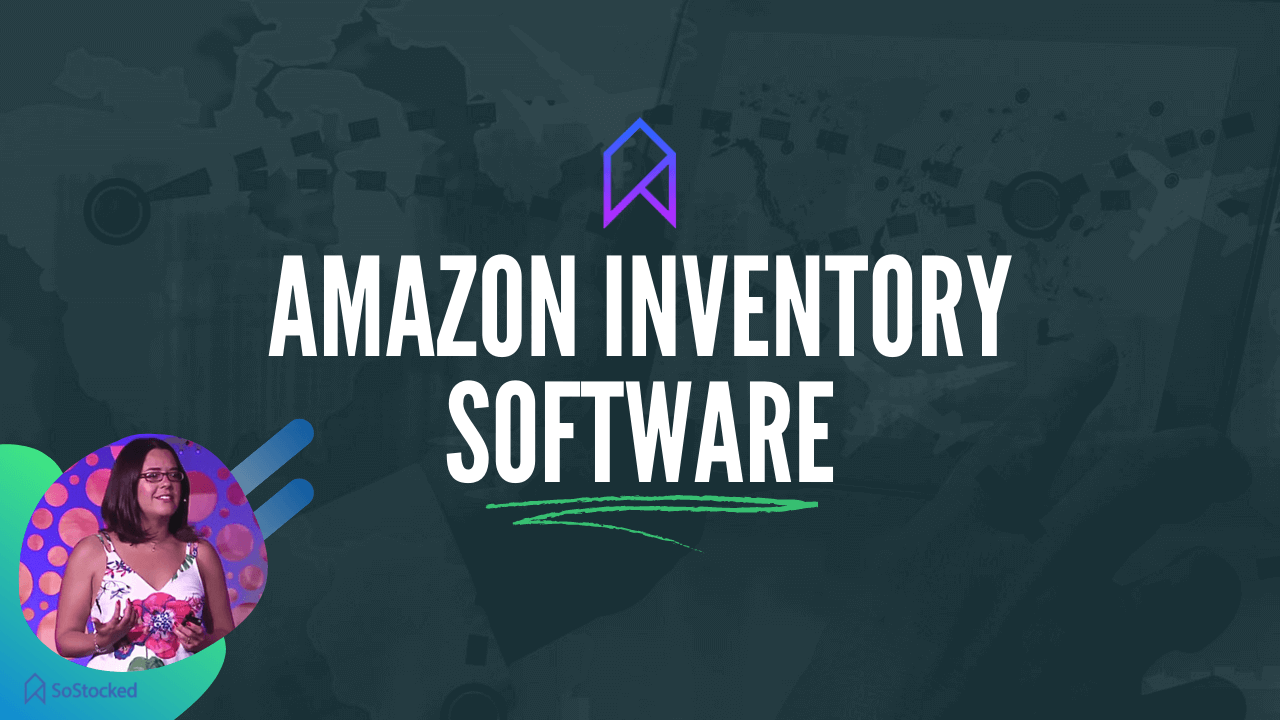 About Amazon Inventory Management Software