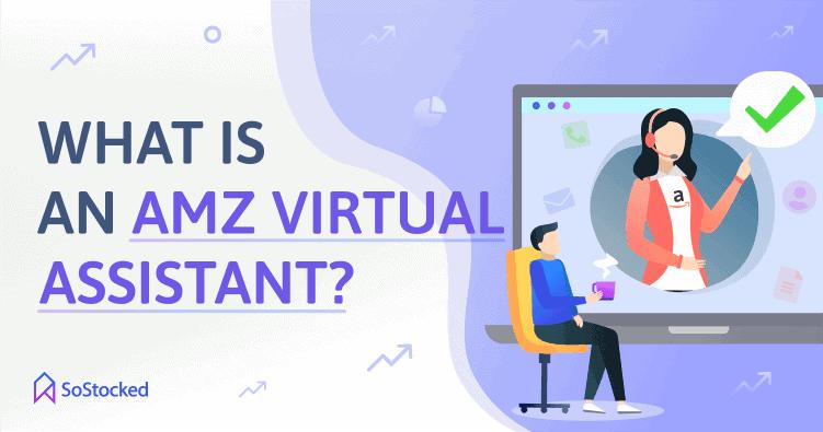 Amazon Virtual Assistant Definition