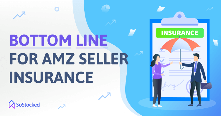 Bottom Line Action Items for Amazon Seller Insurance Types
