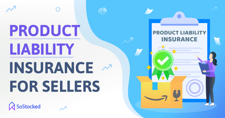 Product Liability Insurance for Amazon Sellers
