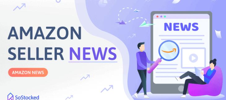 Amazon Seller News Announcements