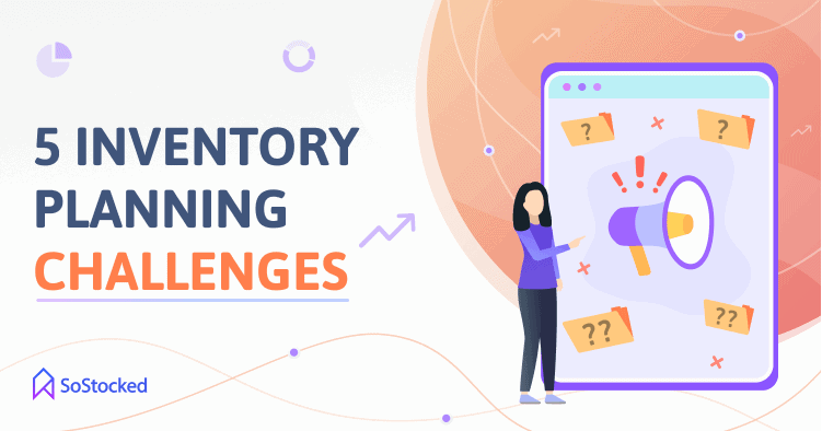 Challenges Linked To Amazon Inventory Planning