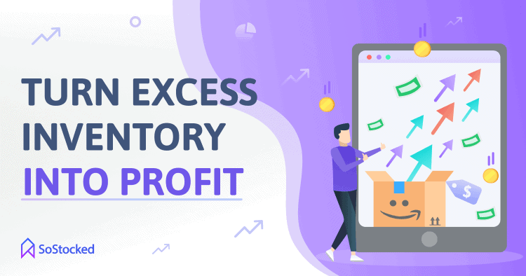 Convert Excess Inventory Into Sales