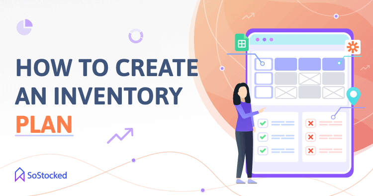 Tips To Create An Amazon Inventory Plan