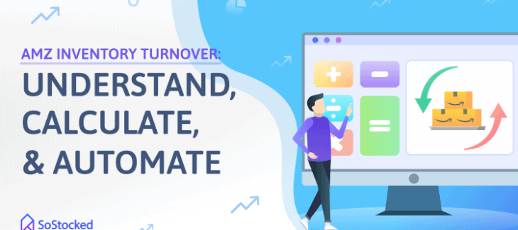 Understand Calculate Automate Amazon Inventory Turnover