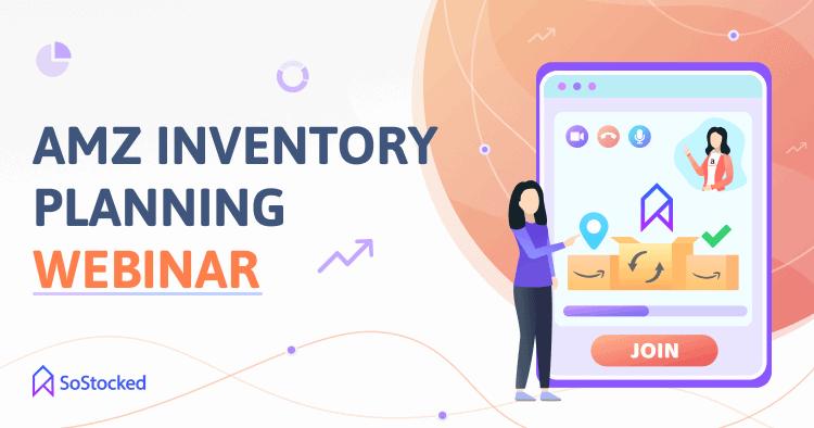 Webinar On Amazon Inventory Planning