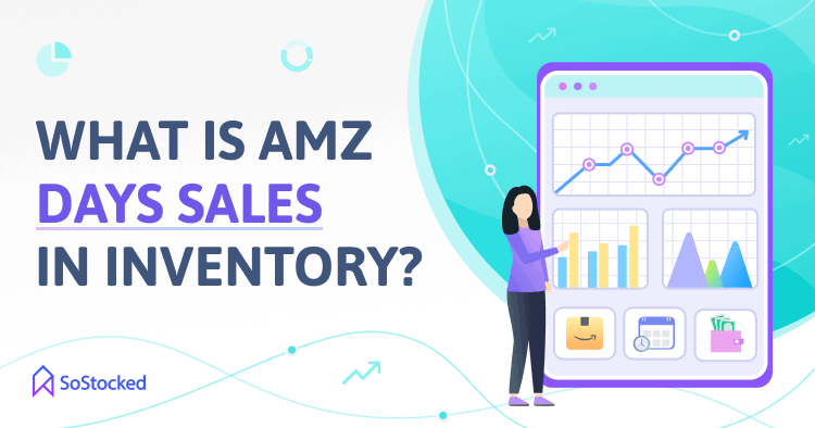 Amazon Days Sales In Inventory Meaning