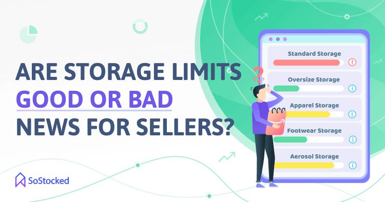 Are Amazon Storage Limits Good or Bad