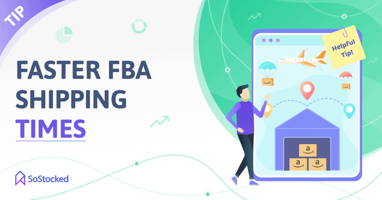 Faster FBA Shipping Times To Help With Amazon Storage Restrictions