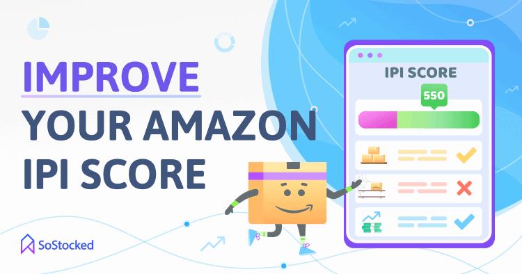 Improve Your Amazon IPI Score Inventory Performance Index