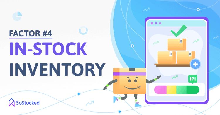 In-Stock Inventory Amazon IPI Score Factor 4
