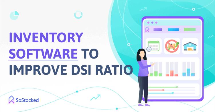 Increase DSI Rate Using SoStocked