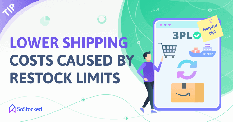 Lower Shipping Costs Caused By Amazon Restock Limits
