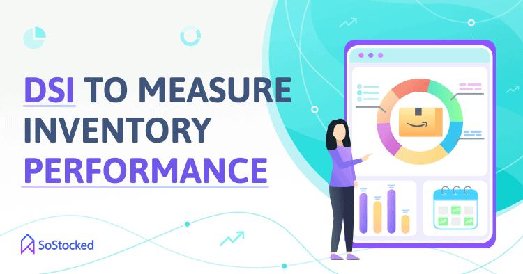 Measure Inventory Performance Using DSI Formula