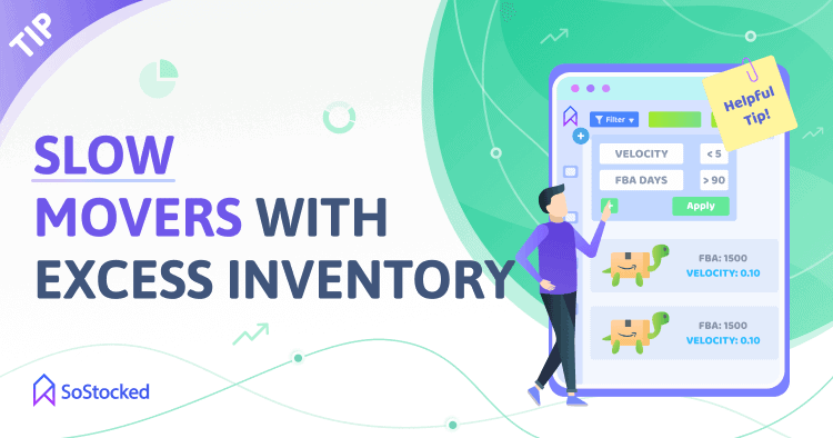 Move Amazon Slow Sellers With Excess Inventory To Help with Restock Limits