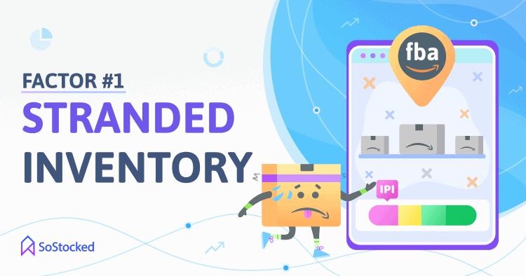 Stranded Inventory Amazon IPI Score Factor 1