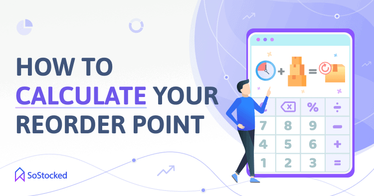 The Formula To Calculate Amazon Reorder Point