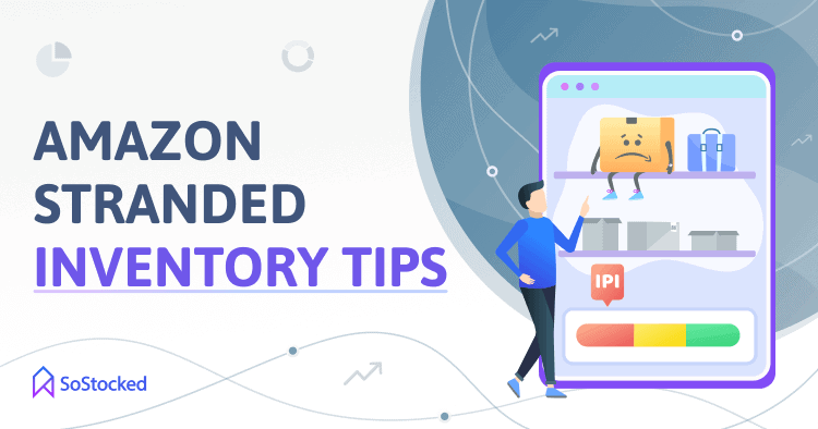 Top Tips To Fix Amazon Stranded Inventory