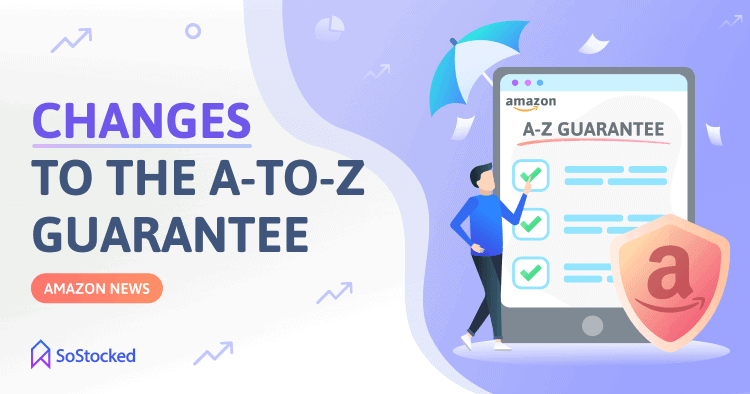 Changes To The Amazon A To Z Guarantee
