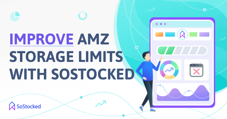 How SoStocked Can Help Increase Your Amazon Restock Limits