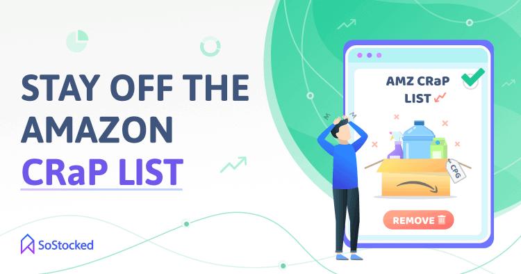 How To Avoid The Amazon CRaP List