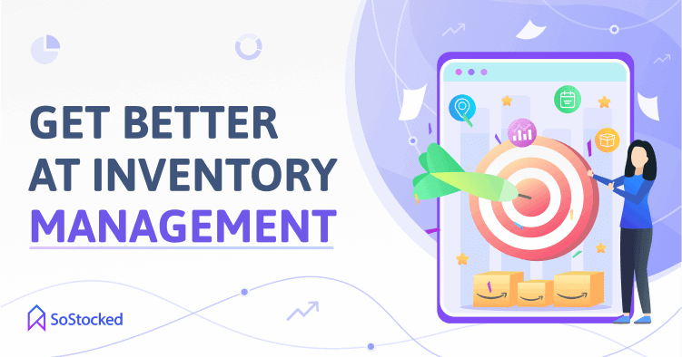 Improve Your Inventory Management Skills