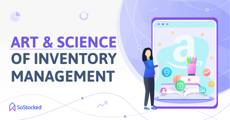 Inventory Management Creative And Scientific Process