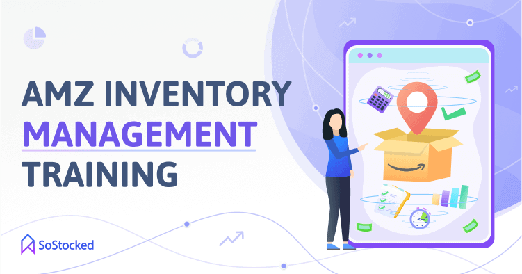 Inventory Management Training Guide For Amazon Sellers