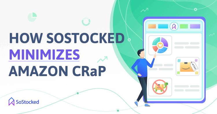 Reduce Amazon CRaP With SoStocked