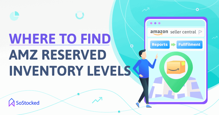 Steps To Finding Your Amazon Reserved Inventory Levels