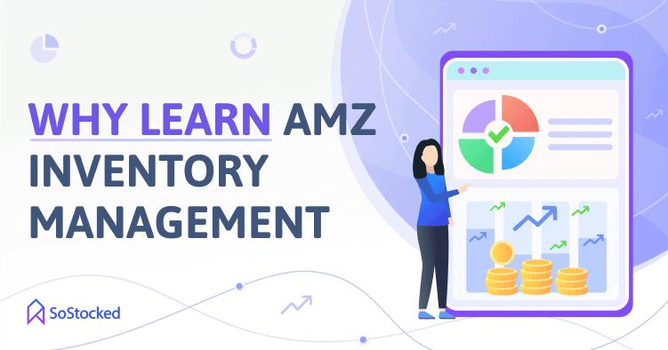 The Importance Of Amazon Inventory Management Training