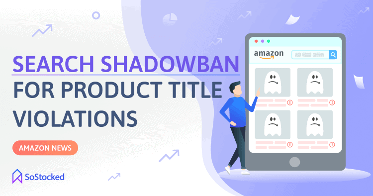 Amazon Search Suppressing Products With Titles That Violate Guidelines